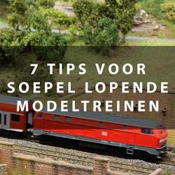 7 tips voor soepel lopende modeltreinen
